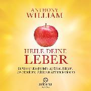 Cover-Bild zu Heile deine Leber (Audio Download) von William, Anthony