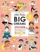 Cover-Bild zu Sánchez Vegara, María Isabel: Little People, Big Dreams: Sticker-Mitmach-Buch