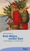 Cover-Bild zu Rosenthal, Jos: Rote Mütze, weißer Bart