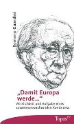 Cover-Bild zu Guardini, Romano: Damit Europa werde