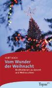 Cover-Bild zu Koch, Kurt: Vom Wunder der Weihnacht