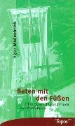Cover-Bild zu Mielenbrink, Egon: Beten mit den Füssen