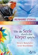 Cover-Bild zu Wie die Seele durch den Körper spricht von Stengel, Reinhard