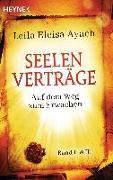 Cover-Bild zu Seelenverträge. Band 2 & 3: Auf dem Weg zum Erwachen von Ayach, Leila Eleisa