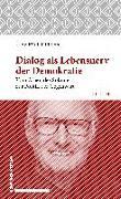 Cover-Bild zu Müller, Jörg Pauls: Dialog als Lebensnerv der Demokratie