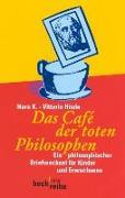 Cover-Bild zu K., Nora: Das Cafe der toten Philosophen
