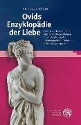 Cover-Bild zu Hösle, Vittorio: Ovids Enzyklopädie der Liebe