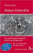 Cover-Bild zu Hösle, Vittorio: Globale Fliehkräfte