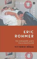 Cover-Bild zu Hoesle, Professor Vittorio (Paul Kimball Professor of Arts and Letters, University of Notre Dame, USA): Eric Rohmer