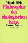 Cover-Bild zu Hösle, Vittorio: Philosophie der ökologischen Krise