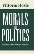 Cover-Bild zu Hösle, Vittorio: Morals and Politics