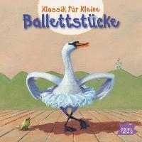 Cover-Bild zu Klassik für Kleine. Ballettstücke