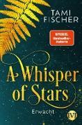 Cover-Bild zu A Whisper of Stars (eBook) von Fischer, Tami