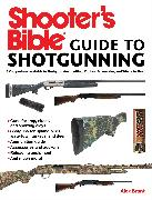 Cover-Bild zu eBook Shooter's Bible Guide to Sporting Shotguns