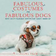 Cover-Bild zu eBook Fabulous Costumes for Fabulous Dogs