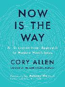 Cover-Bild zu eBook Now Is the Way