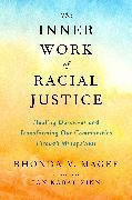 Cover-Bild zu eBook The Inner Work of Racial Justice
