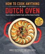 Cover-Bild zu eBook How to Cook Anything in Your Dutch Oven
