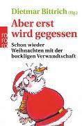 Cover-Bild zu Aber erst wird gegessen von Bittrich, Dietmar (Hrsg.)