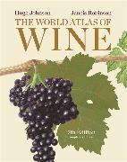 Cover-Bild zu Johnson, Hugh: The World Atlas of Wine, 7th Edition