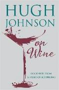 Cover-Bild zu Johnson, Hugh: Hugh Johnson on Wine
