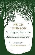 Cover-Bild zu Johnson, Hugh: Sitting in the Shade