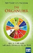 Cover-Bild zu Die Organuhr. Leben im Rhythmus der Traditionellen Chinesischen Medizin (TCM) von Li, Wu