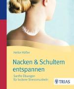 Cover-Bild zu Nacken & Schultern entspannen von Höfler, Heike