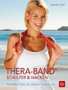 Cover-Bild zu Thera-Band® Schulter &Nacken von Tatay, Simone