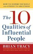 Cover-Bild zu Tracy, Brian: The 10 Qualities of Influential People (eBook)