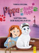 Cover-Bild zu Brezina, Thomas: Pippa und die Bunten Pfoten - Käpten Kox, der Kuschelkater