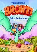 Cover-Bild zu Brezina, Thomas: Bronti - Auf in die Saurierzeit