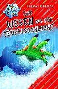 Cover-Bild zu Brezina, Thomas: Das Wesen aus der Teufelsschlucht