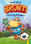 Cover-Bild zu Brezina, Thomas: Bronti - Der Fußball-Saurier