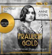Cover-Bild zu Stern, Anne: Fräulein Gold. Der Himmel über der Stadt