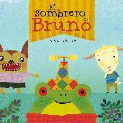 Cover-Bild zu Canizales: El sombrero de Bruno. Premio Boolino 2016 / Bruno's Hat. Boolino 2016 Award