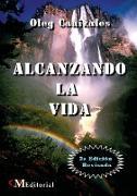 Cover-Bild zu Cañizales Pacheco, Oleg: ALCANZANDO LA VIDA