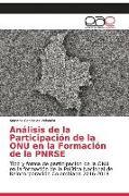 Cover-Bild zu Canizales Velandia, Mariana: Análisis de la Participación de la ONU en la Formación de la PNRSE