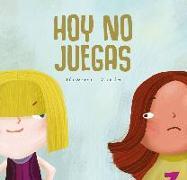 Cover-Bild zu Serrano, Pilar: Hoy no juegas