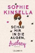 Cover-Bild zu Kinsella, Sophie: Schau mir in die Augen, Audrey