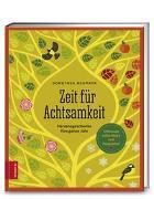 Cover-Bild zu Zeit für Achtsamkeit von Neumayr, Dorothea