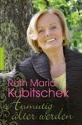 Cover-Bild zu Anmutig älter werden von Kubitschek, Ruth Maria