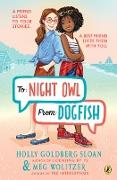 Cover-Bild zu Sloan, Holly Goldberg: To Night Owl From Dogfish (eBook)