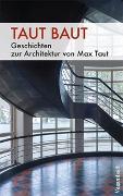 Cover-Bild zu Zischler, Hanns (Beitr.): Taut baut