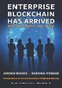Cover-Bild zu Enterprise Blockchain Has Arrived: Real Deployments. Real Value von Radhika Iyengar, Jorden Woods