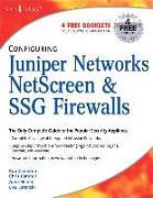 Cover-Bild zu Configuring Juniper Networks NetScreen and SSG Firewalls von Cameron, Rob