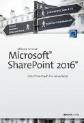 Cover-Bild zu Microsoft® SharePoint 2016® von Schmidt, Melanie