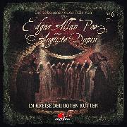 Cover-Bild zu Duschek, Markus: Edgar Allan Poe & Auguste Dupin, Folge 6: Im Kreise der roten Kutten (Audio Download)