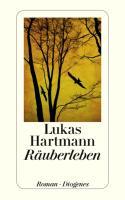 Cover-Bild zu Räuberleben von Hartmann, Lukas