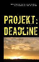 Cover-Bild zu Projekt: Deadline (eBook) von Deddner, Michelle